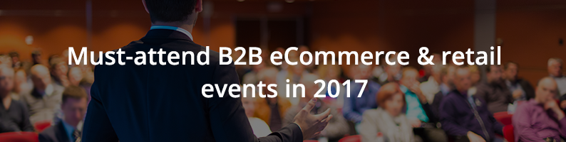 B2B eCommerce and Retail Events