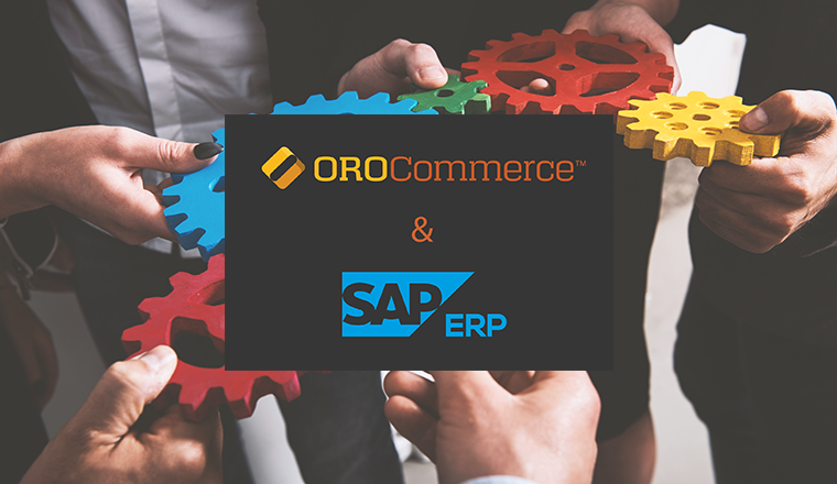 SAP ERP eCommerce Integration with OroCommerce - OroCommerce