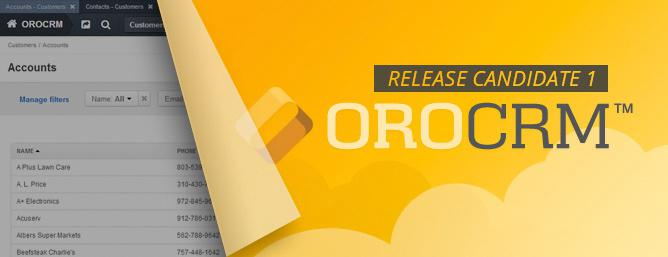 OroCRM Release Candidate 1