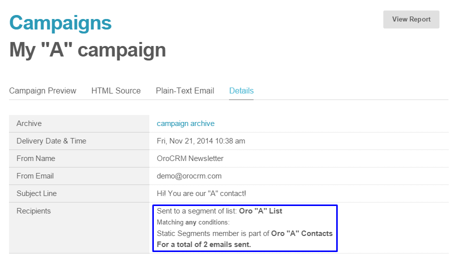 Figure 2. Send a campaign in MailChimp using the list synchronized with OroCRM.