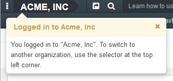 Figure 5. The prompt is displayed upon first login if the user has access to multiple organizations.