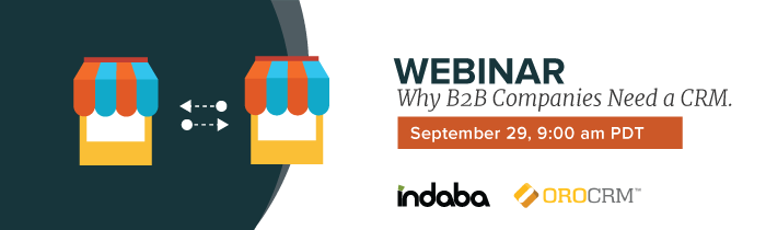 Why B2B Companies Need a CRM - Webinar Banner