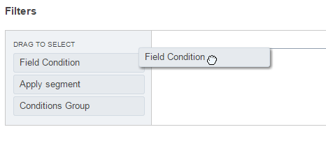 Define a field condition by dragging field to the field to the right